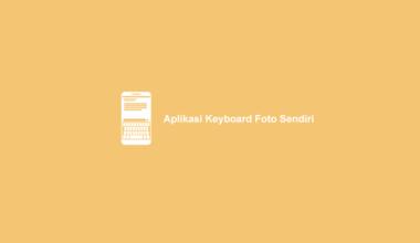 Aplikasi Keyboard Foto Sendiri