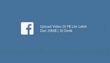 Upload Video FB Lite Size Besar