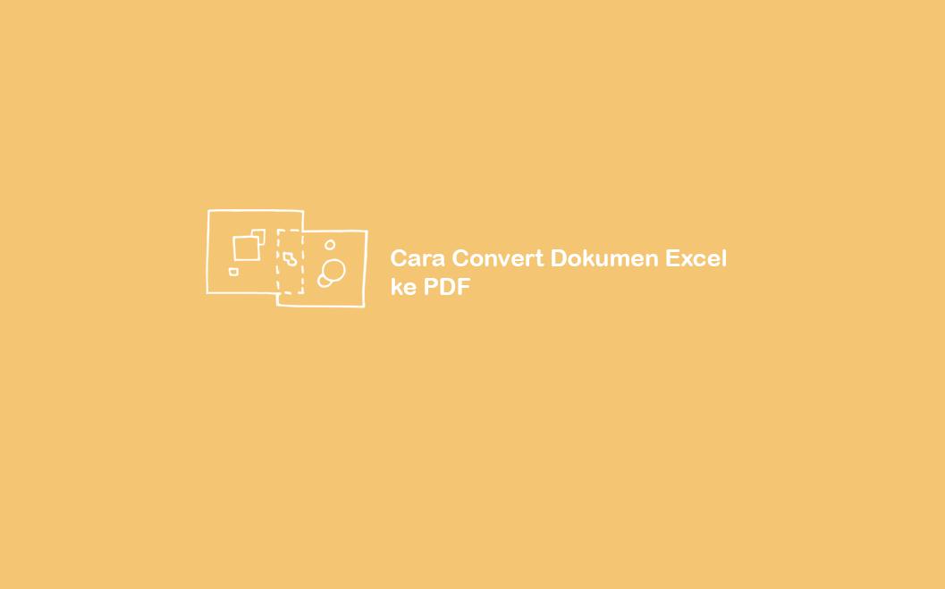 Cara Convert File Excel ke PDF