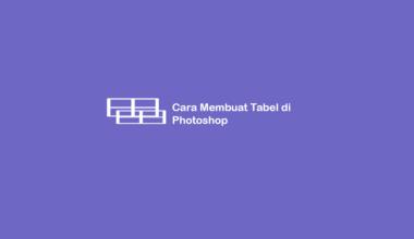 Cara Membuat Tabel di Photoshop