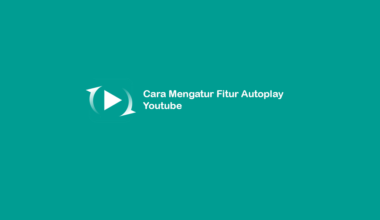 Cara Setting Autoplay Youtube