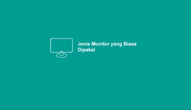 Jenis Monitor