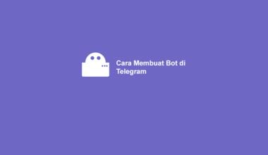 Cara Buat Bot di Telegram