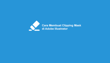 Cara Buat Clipping Mask di Adobe Illustrator
