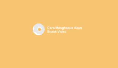 Cara Hapus Akun Snack Video
