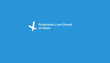Arti Lose Streak di Game