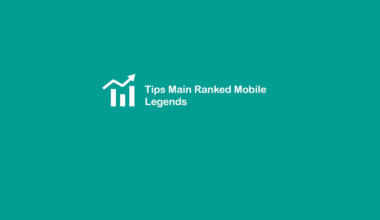 Tips Ranked di Mobile Legends